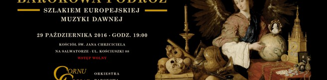 Barokowa podróż. Kolejny koncert Cornu Copiae pod szyldem Fundacji Ad Operam